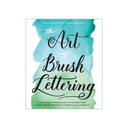 The Art Of Brush Lettering Book