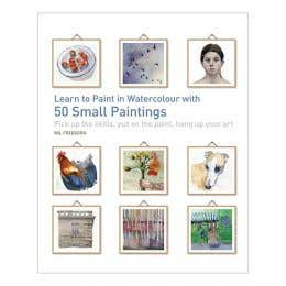 Learn to Paint in Watercolour with 50 Small Paintings Book