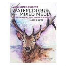 A Beginner's Guide To Watercolour With Mixed Media Book