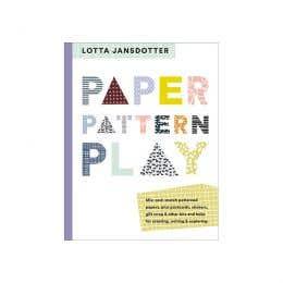 Lotta Jansdotter Paper Pattern Play Book
