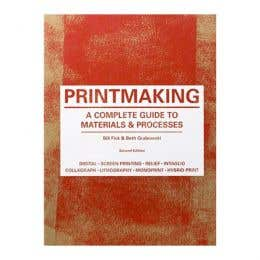 Printmaking: A Complete Guide to Materials & Process Book