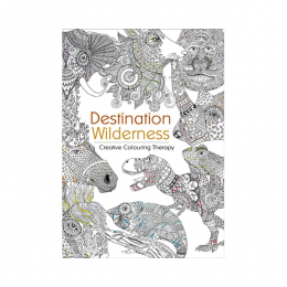 Destination Wilderness Colouring Book