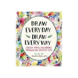 Draw Every Day Draw Every Way Book