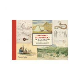 Explorers Sketchbooks The Art Of Discovery & Adventure Book