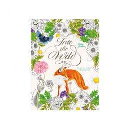 Into the Wild An exciting Woodland Colouring Book