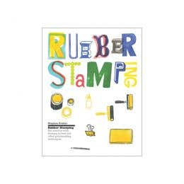 Rubber Stamping Get Creative With Stamps Rollers Book