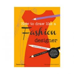 How to Draw Like a Fashion Designer Book