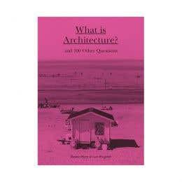 What Is Architecture Book