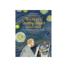Vincents Starry Night & Other Stories Childrens History Of Art Book